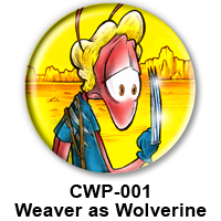 BUTTON 00012 - Weaver as Wolverine PREVIEW - WEB
