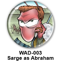 BUTTON 00020 - Sarge as Abraham PREVIEW - WEB