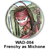 BUTTON 00021 - Frenchy as Michone PREVIEW - WEB