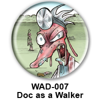 BUTTON 00023 - Doc as Zombie PREVIEW - WEB