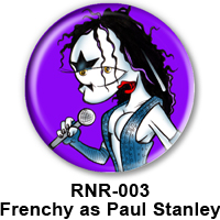 BUTTON 00043 - Frenchy as Paul Stanley - KISS PREVIEW - WEB