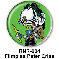 BUTTON 00044 - Flimp as Peter Criss - KISS PREVIEW - WEB