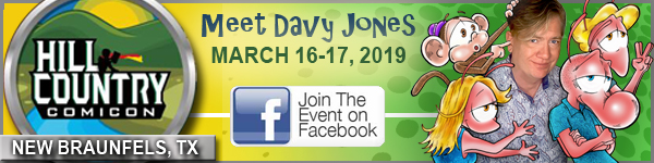 MEET DAVY AT HILL COUNTRY COMIC CON