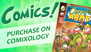Digital Comics for sale from the comic strip Charmy's Army.