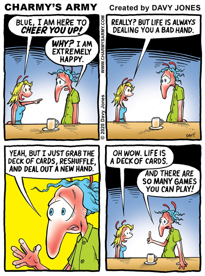 Blue has Words to Live By in Today's Comic Strip
