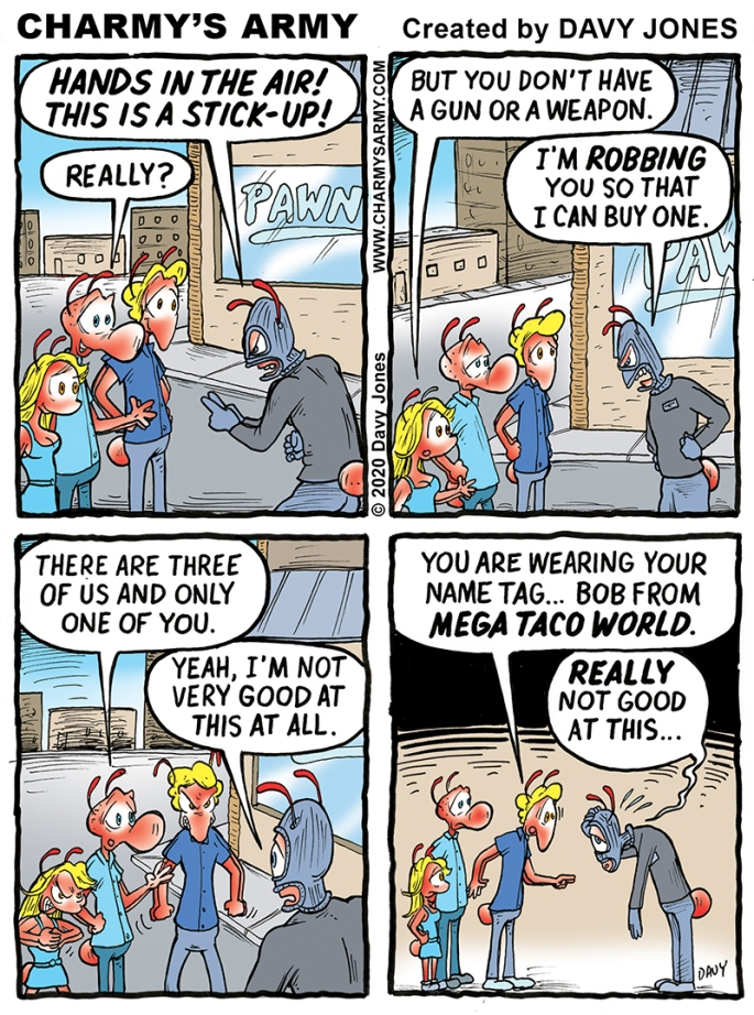 The gang gets robbed in today's comic strip!