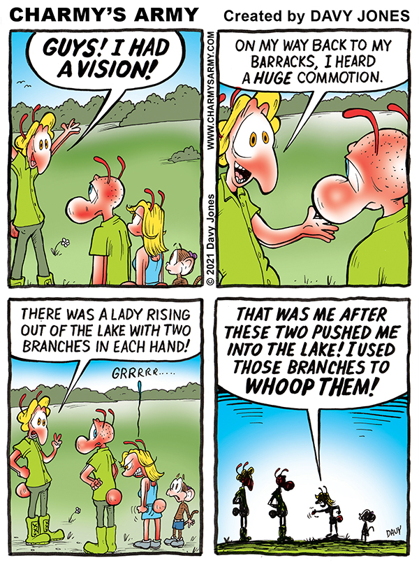 Weaver heads up this week's comic strip from Charmy's Army. Weaver reveals the vision he had of a mysterious lady in a lake.